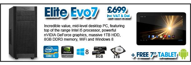 Elite Evo7 with FREE Android Tablet - just £699