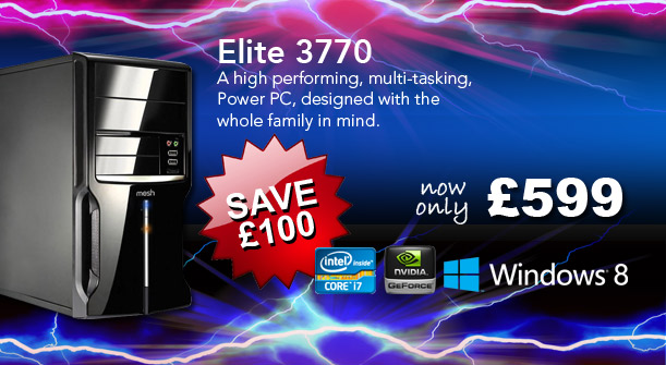 Elite 3770 - SAVE £100 - A high performing, multi-tasking, Power PC, designed with the whole family in mind.