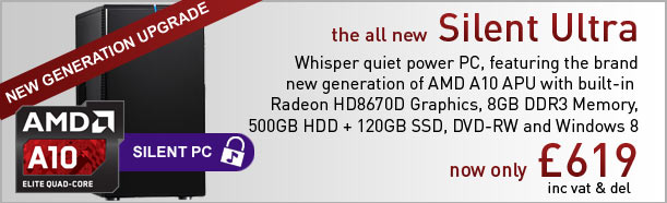 The all new Ultra Silent with AMD APU - only £619