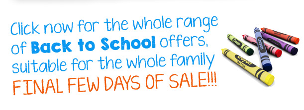 Click now for the whole range of Back to School offers, suitable for the whole family
