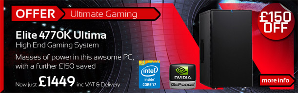 Elite 4770K Ultima - Awesome High-End Gaming PC - now with £150 0ff