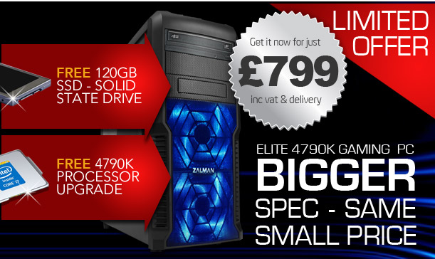 FREE SSD and CPU Upgrade - Elite 4790K Gaming PC - Bigger Spec, same small price!